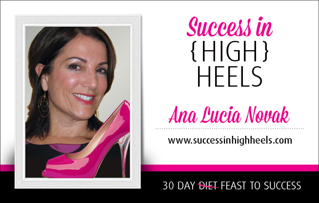 "Ana Lucia Novak, Co-author, ""Success in High Heels"""